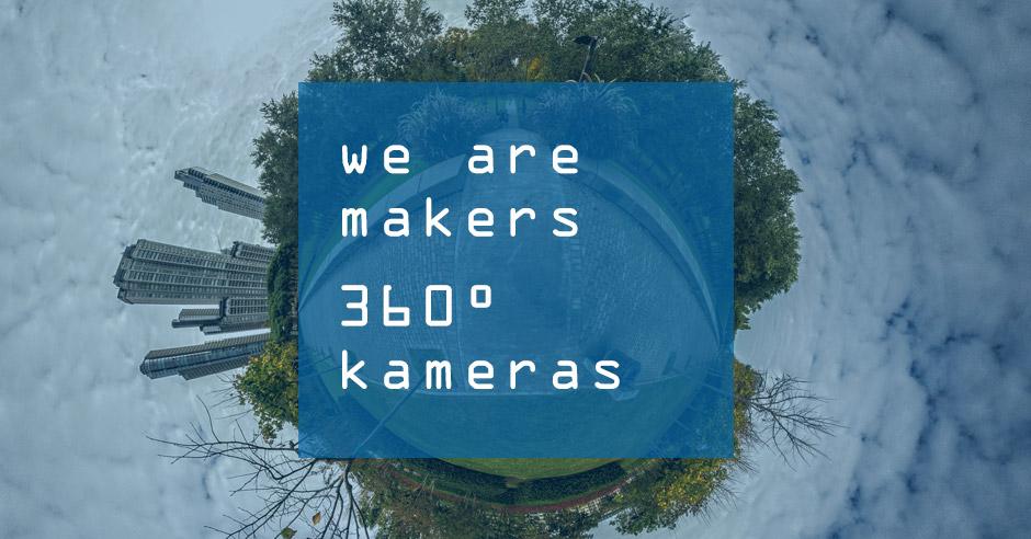 WE ARE MAKERS MUC #9 360 Grad Kamera Picknick am 17.05., 18 Uhr